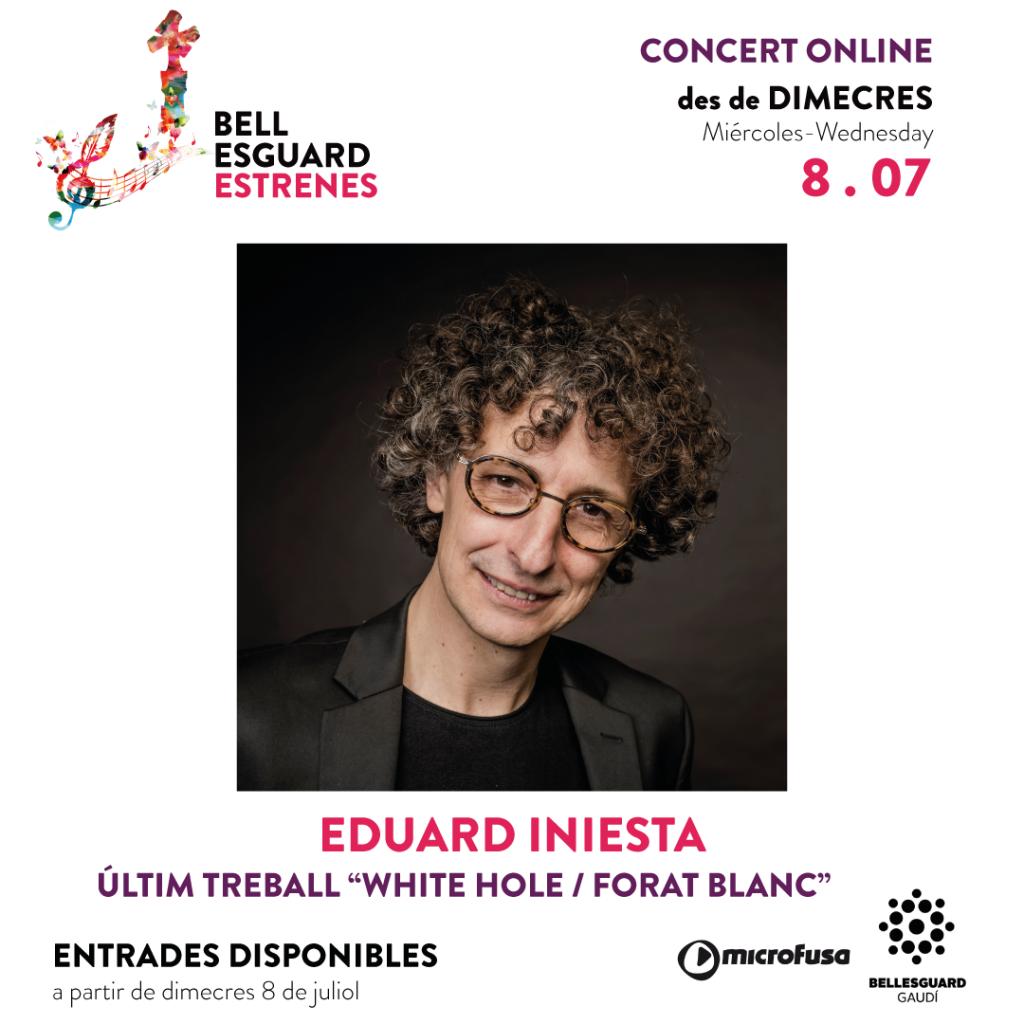 Eduard Iniesta a Estrenes Bellesguard